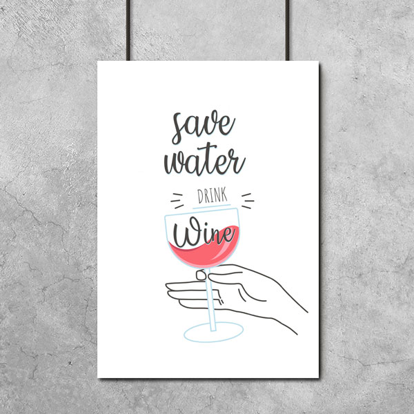 Czarno Biały Plakat Z Napisem Save Water Drink Wine Do