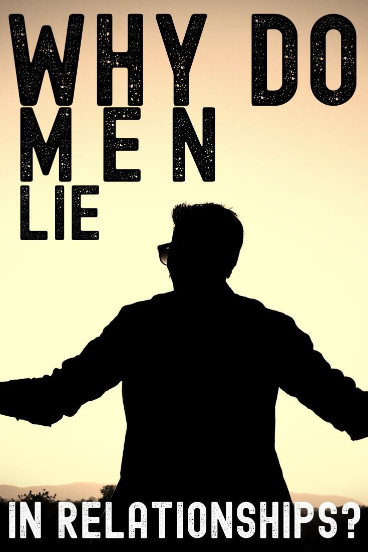 Why do men lie in relationships