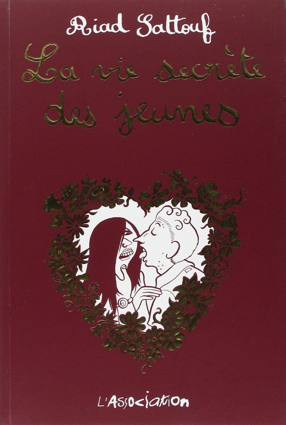 Amazon.fr - La vie secrète des jeunes : - Riad Sattouf - Livres