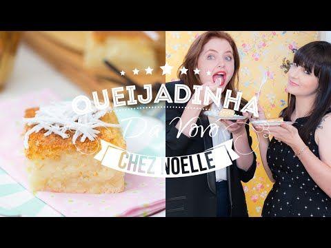 Queijadinha cremosa de vó com Sté Noelle | Vídeos e Receitas de Sobremesas