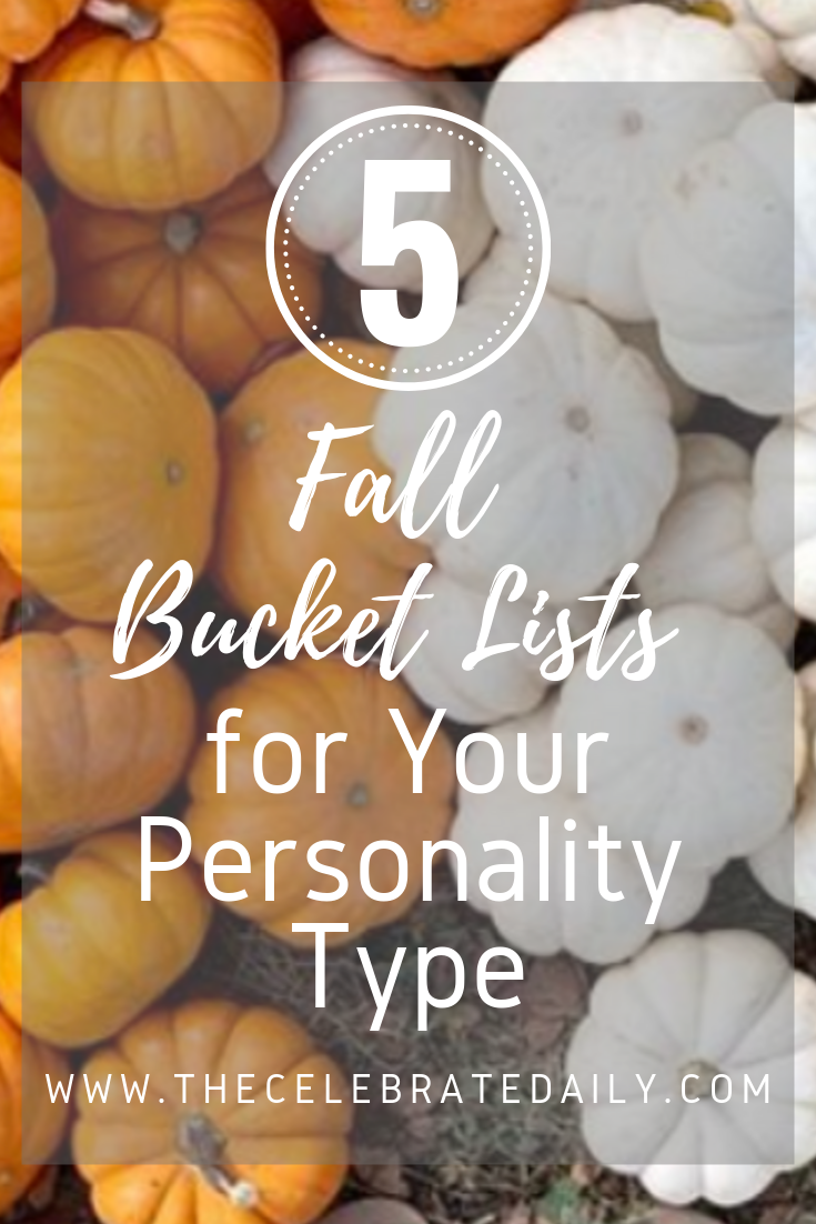 5 Must Do Fall Bucket Lists for Your Personality Types #fallbucketlist Must-Read! 5 Fall Bucket Lists we created just for you for the season. Find the perfect bucket list for your personality.  #cornmaze #party #fall #fallbucketlist #pumpkincarving #jackolanterns #fallleaves #fallfamilyactivities #fallfood #foodie #pumpkin #pumpkinpie #familyfocused #pumpkinspicelatte #fallhike #adventure #fallbucketlist