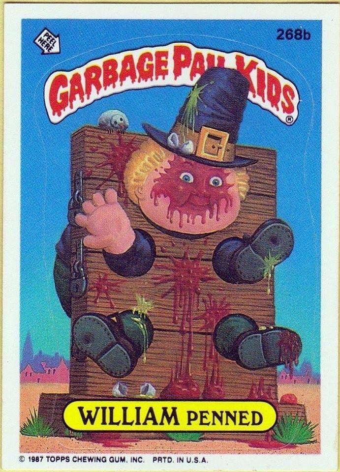 William Penned Garbage Pail Kids Garbage Pail Kids Cards Garbage