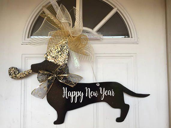 Dachshund Door Hanger New Year Door Hanger Happy New Year