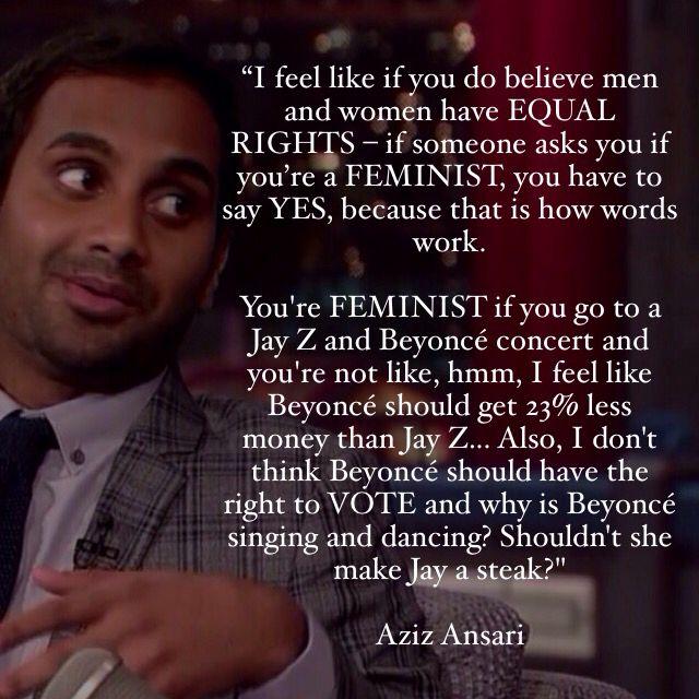Aziz Ansari Feminist Words Feminist Radical Feminism