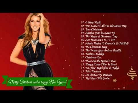 Celine Dion Greatest Hits Celine Dion Christmas Songs 2017 Mariah Carey Christmas Album Best Christmas Songs Christmas Albums