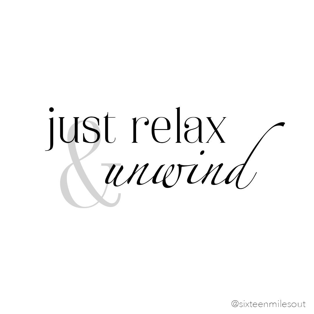 Just Relax Unwind White Background Quotes Just Relax Word Of The Day