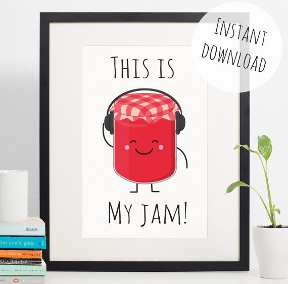 Funny Kitchen Art Funny Wedding Sign Instant Download Tea: Food Pun 'This Is My Jam' Funny Kitchen Decor Instant