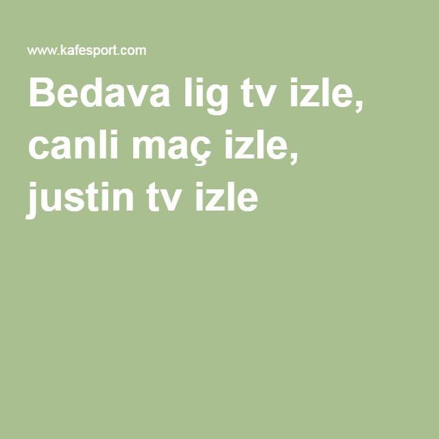 Justin Tv Mac Izle