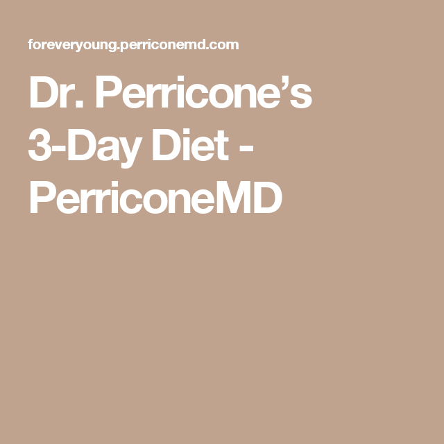 Dr Perricone S 3 Day Diet Health Exercise Tips Pinterest