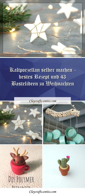 Machen Sie selbst kaltes Porzellan - bestes Rezept und 43 Bastelideen für Weihnachten, #Bastelideen #Bestes #für #kaltes #Machen #Porzellan #Rezept #selbst #Sie #und #Weihnachten