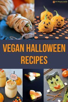 All Of My Vegan Recipes Index My Natural Family Vegan Halloween Food Vegan Halloween Treat Vegan Halloween