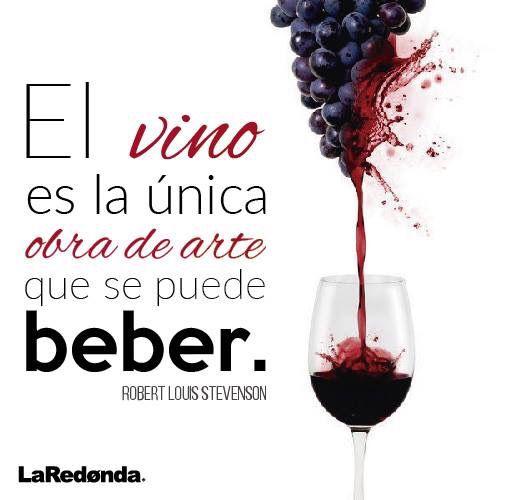 El vino es la única obra de arte que se puede bebe #FrasesdeVino
