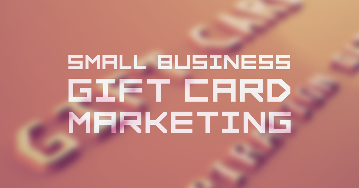 The trick for a successful gift card marketing program is to get ...