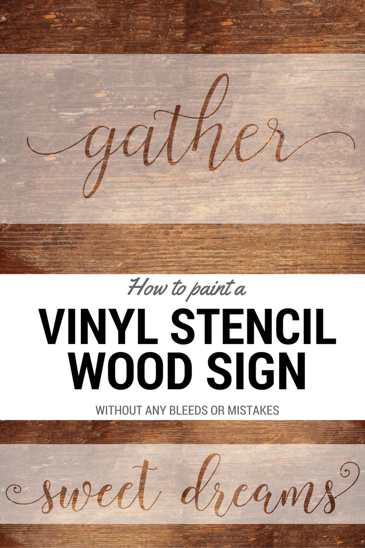 Vinyl Stencil Tutorial For Diy Painted Wood Sign Pallet Wood Sign Perfect Stencils For Farmhouse Style Decor Wood Signs Stencils Tutorials Wood Pallet Signs