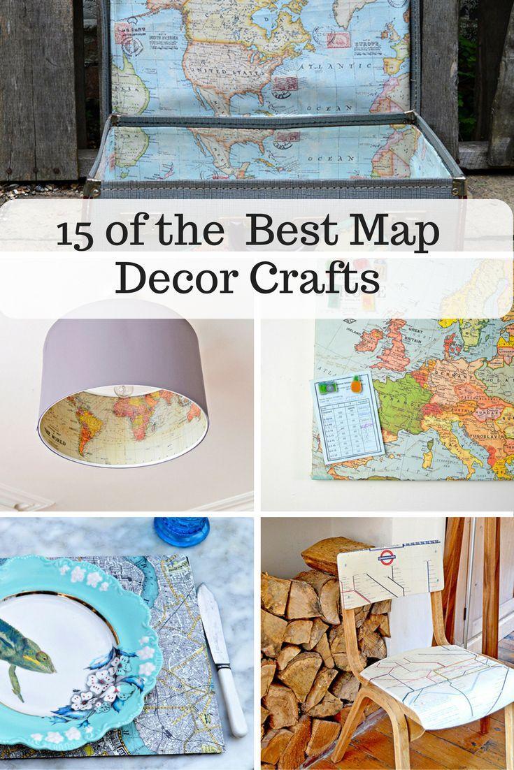 Map Decor Crafts To Make Your Home Unique | Décor crafts, Unique and ...