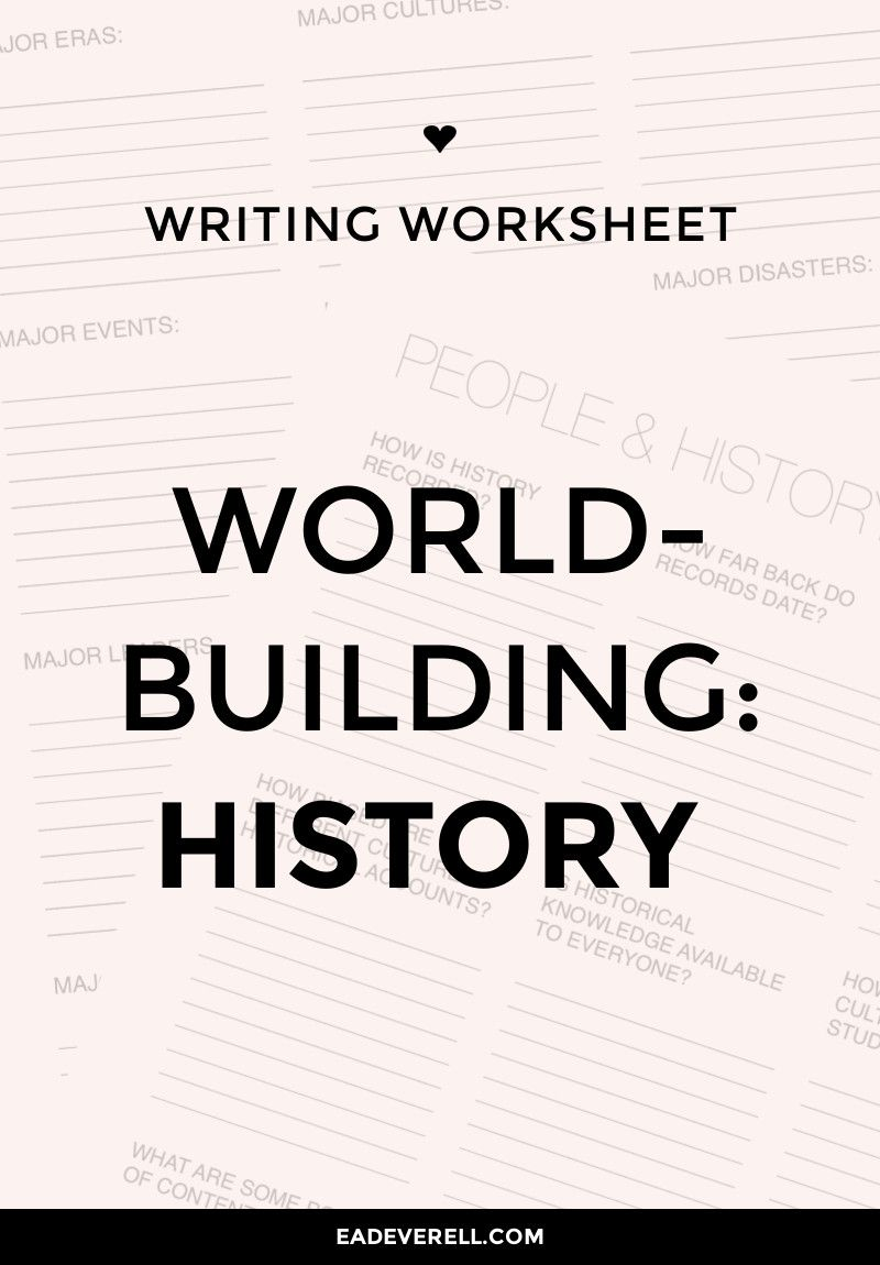 Photo of Worldbuilding Worksheet: History