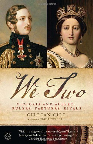 We Two: Victoria and Albert: Rulers, Partners, Rivals by Gillian Gill, http://www.amazon.com/dp/0345520017/ref=cm_sw_r_pi_dp_JwfQpb1B798CH