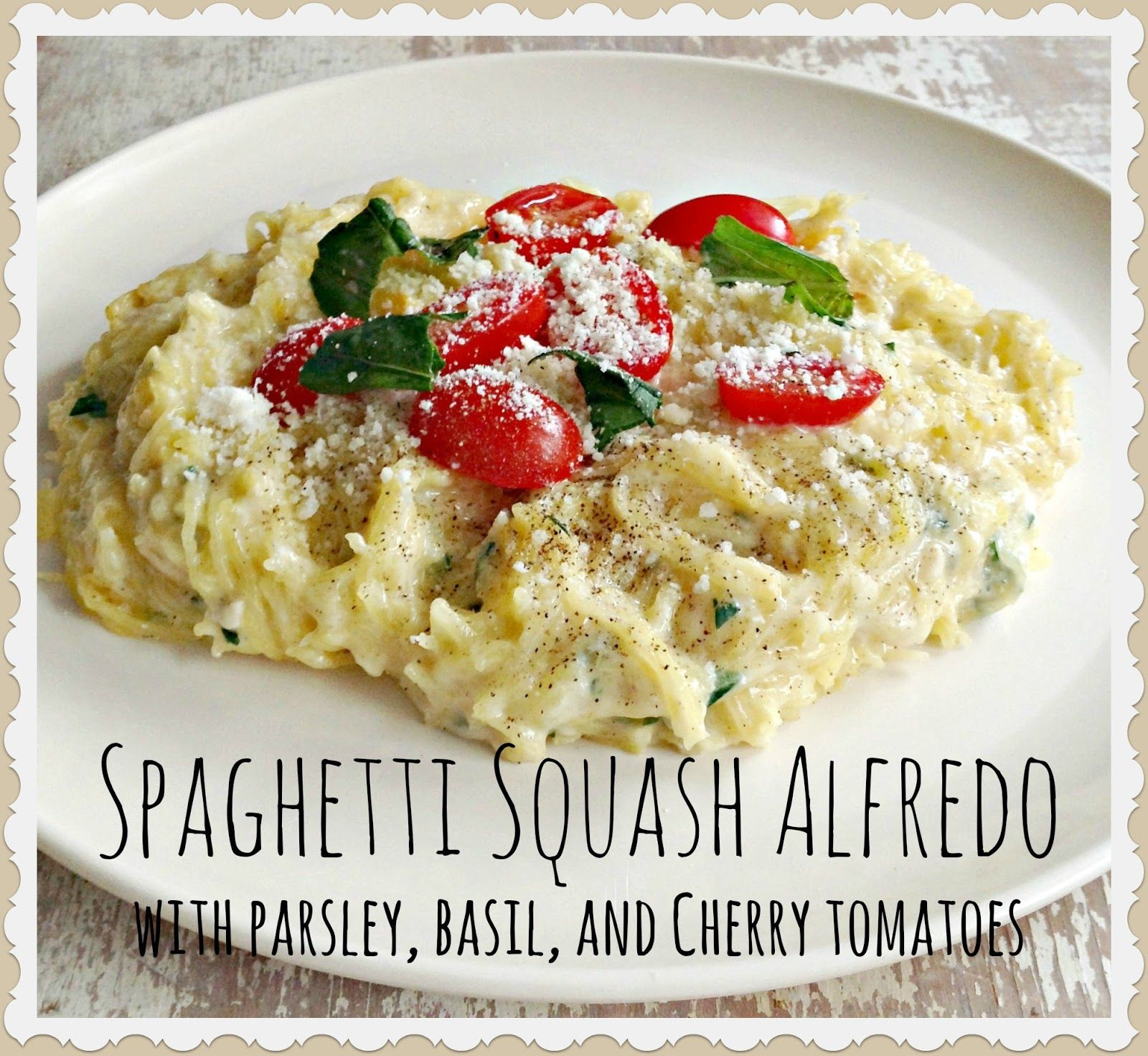 All Hail the Spaghetti Squash! :) Spaghetti Squash Alfredo with Parsley, Basil, and Cherry Tomatoes