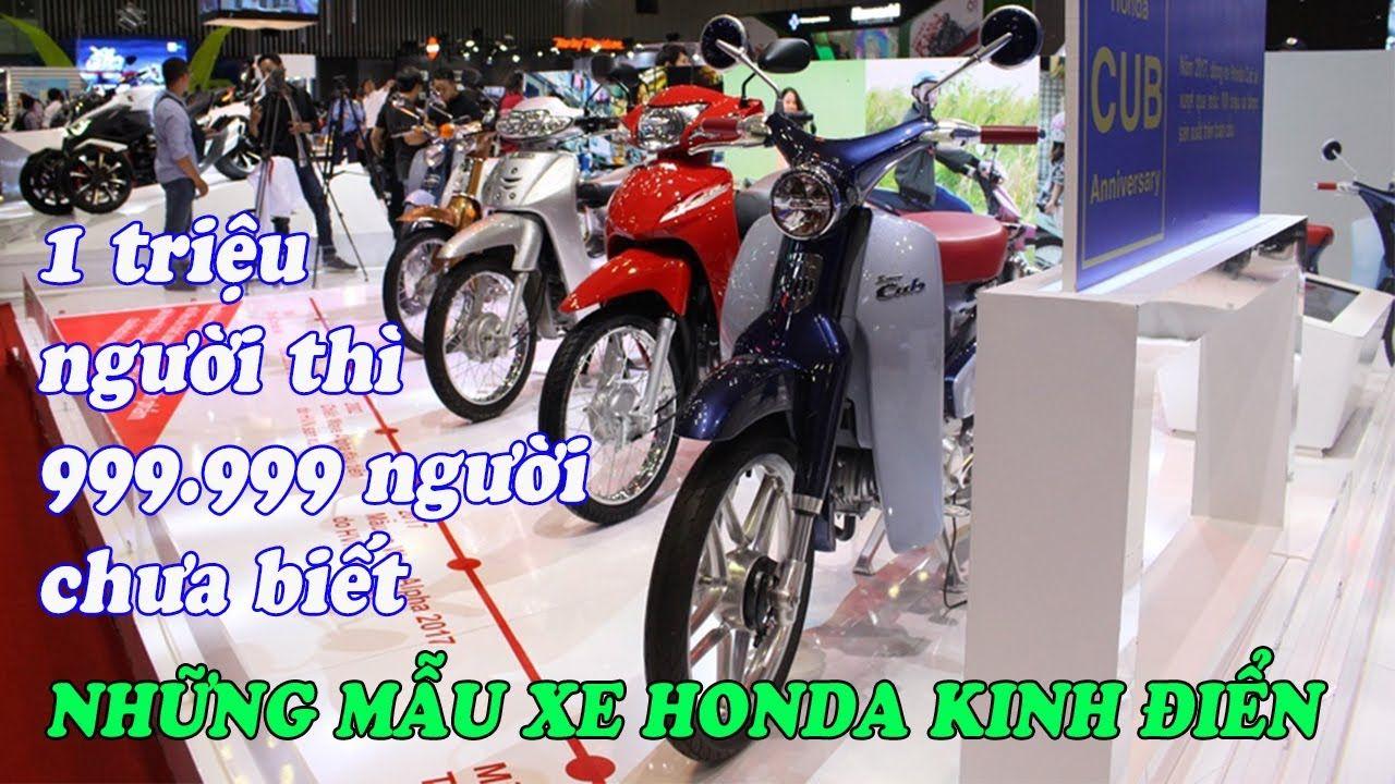 1 triệu người thì có 999.999 người phát thèm với những chiếc cub Honda đ...