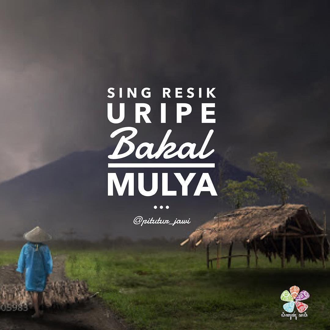Sing Resik Uripe Bakal Mulya
