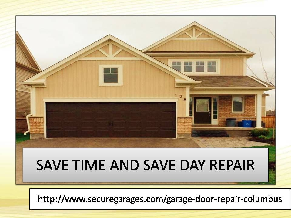 Pin By Secure For Sure On Garage Door Service In Columbus Residential Garage Doors Residential Garage Door Repair Garage Service Door