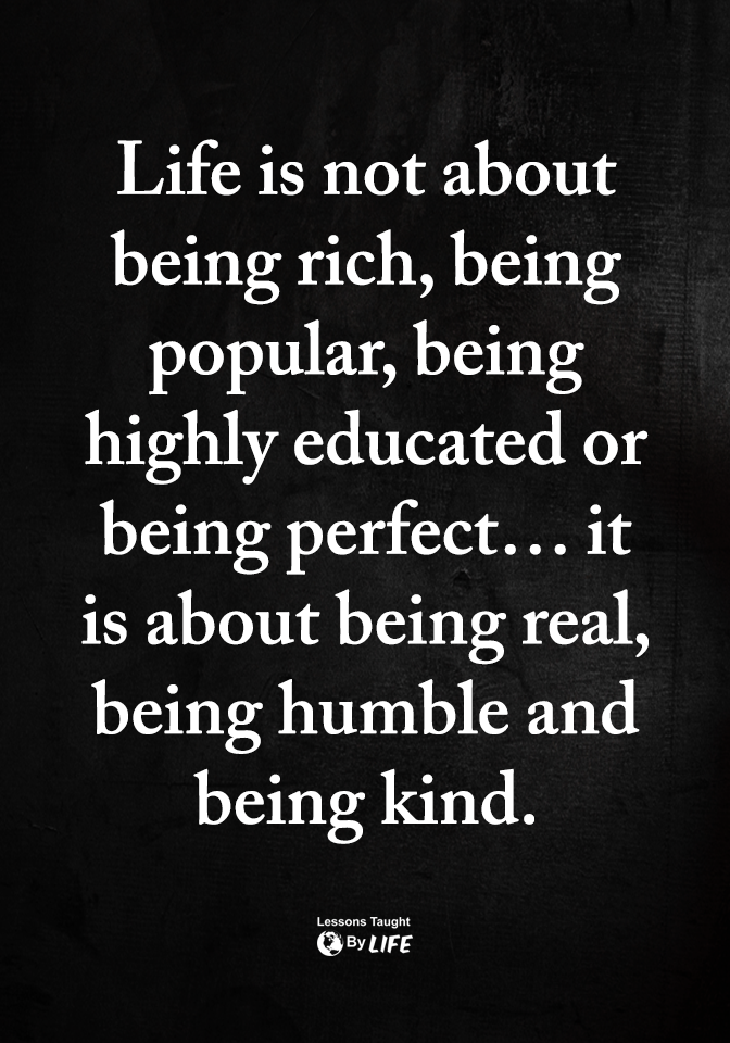 You Can Be All This Just Be Kind First And Foremost Good Manners Matter Wise Quotes Words Quotes Humble Quotes