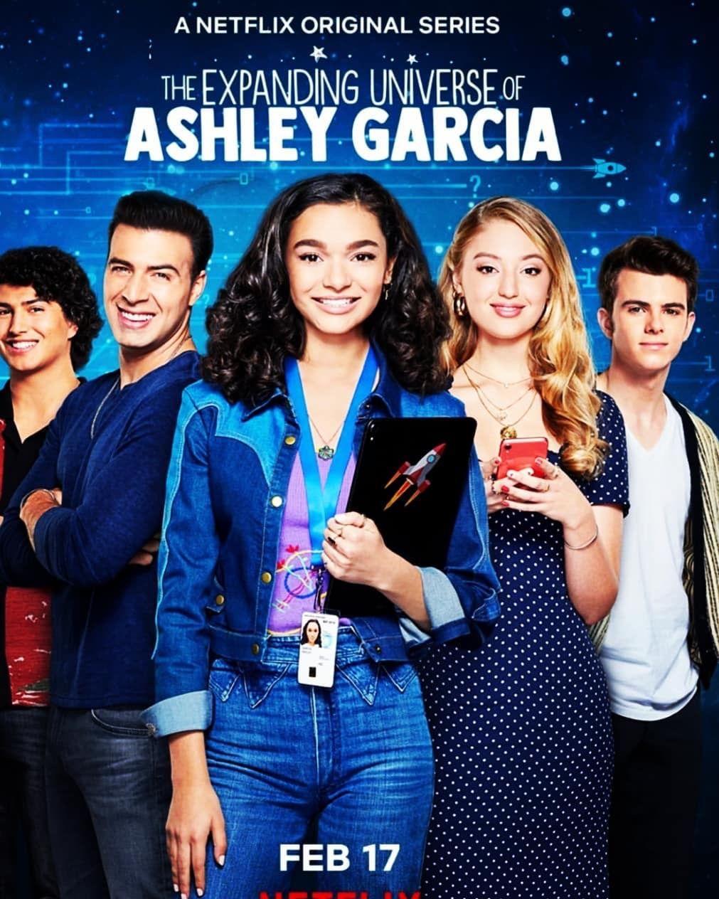 Mario Lopez Produces Youthful Latina Led Show The Expanding Universe Of Ashley Garcia Netflix Filmes E Series Filmes Netflix Capas De Filmes