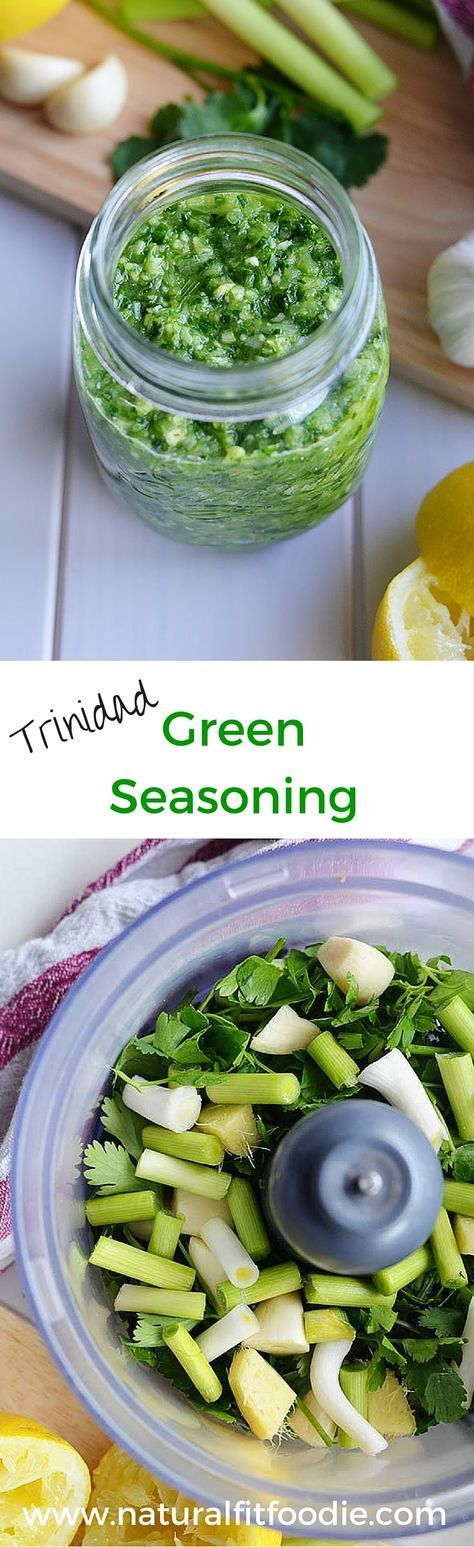 Authentic Trinidad Green Seasoning Recipe - Natural Fit Foodie #meatmarinade