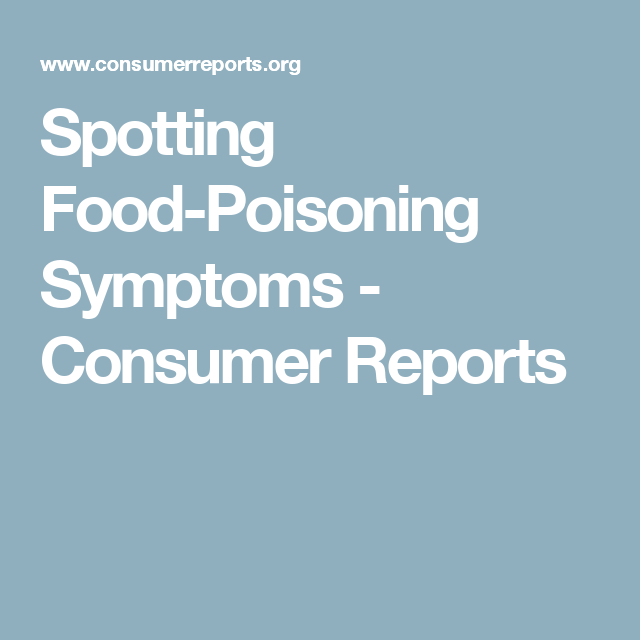 How To Spot Food Poisoning Symptoms