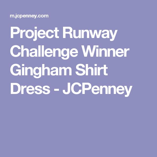 Project Runway Challenge Winner Gingham Shirt Dress - JCPenney