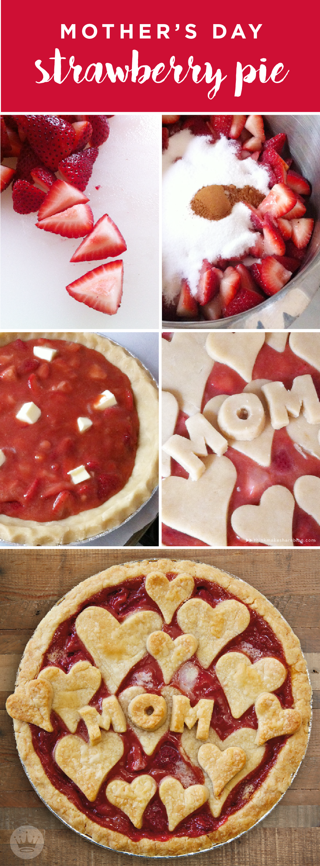 What's sweeter than Mom? Hmmm...maybe a strawberry pie made especially for her. Hallmarker and expert pie maker Stephanie Young from Think.Make.Share, a blog from the creative studios at Hallmark, gives you the easy how-to for this recipe. Check it out!