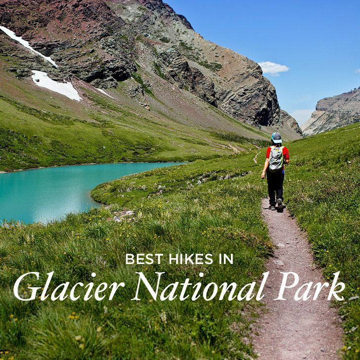 Best Hikes In Glacier National Park, Montana » Local
