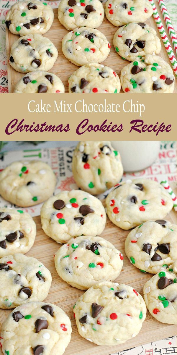 Cake Mix Chocolate Chip Christmas Cookies #holidaydesserts