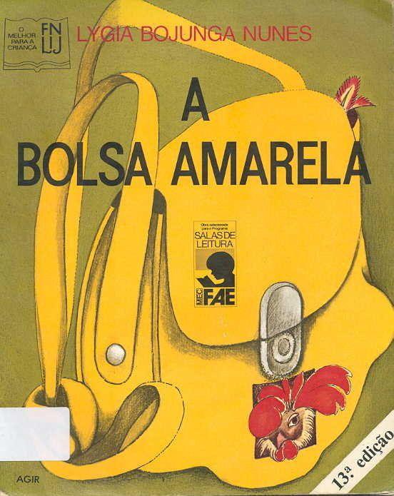 A Bolsa Amarela Lygia Bojunga Nunes Livros De Historias