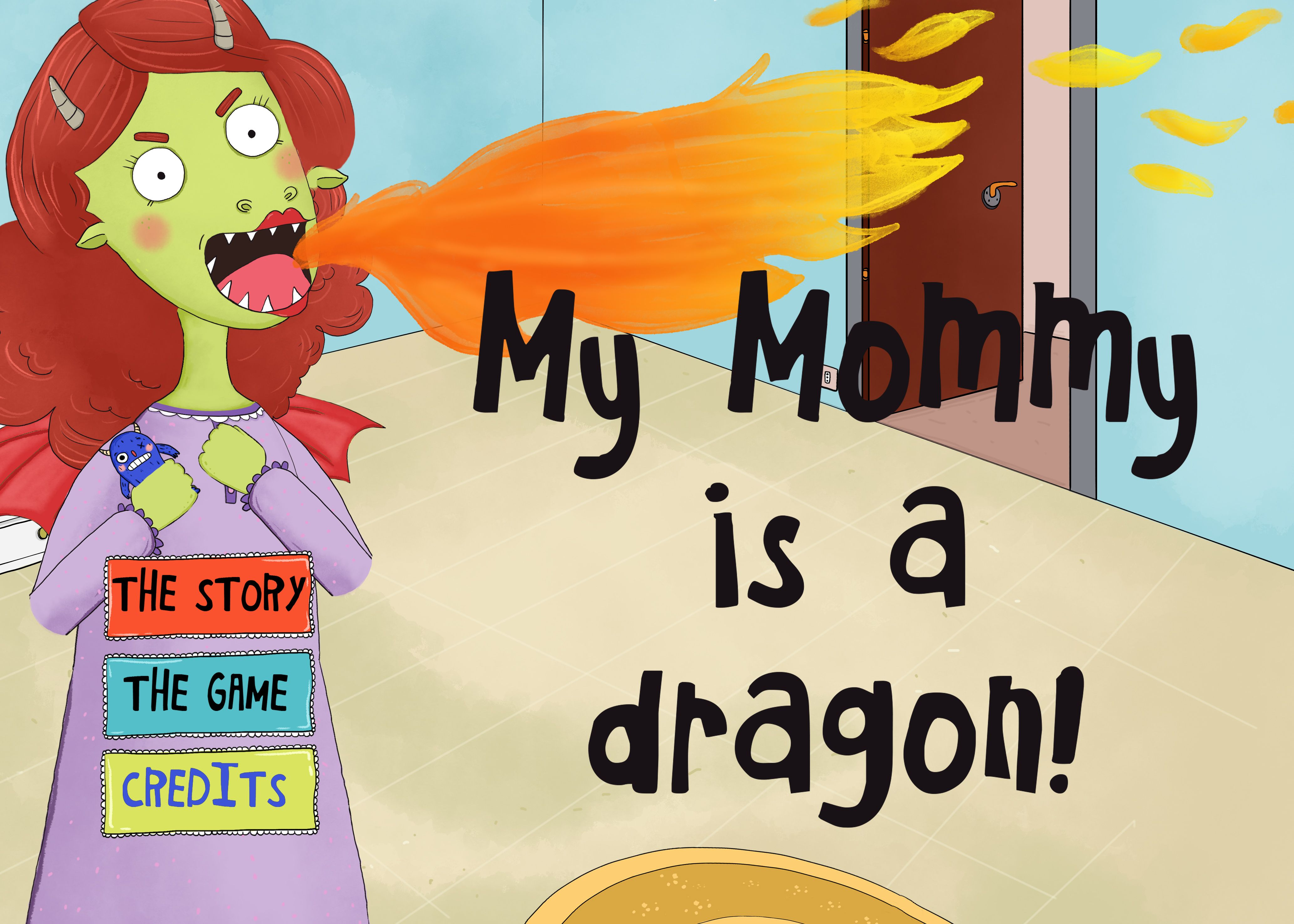 My Mommy Is A Dragon is a funny story about anger that all children ...
