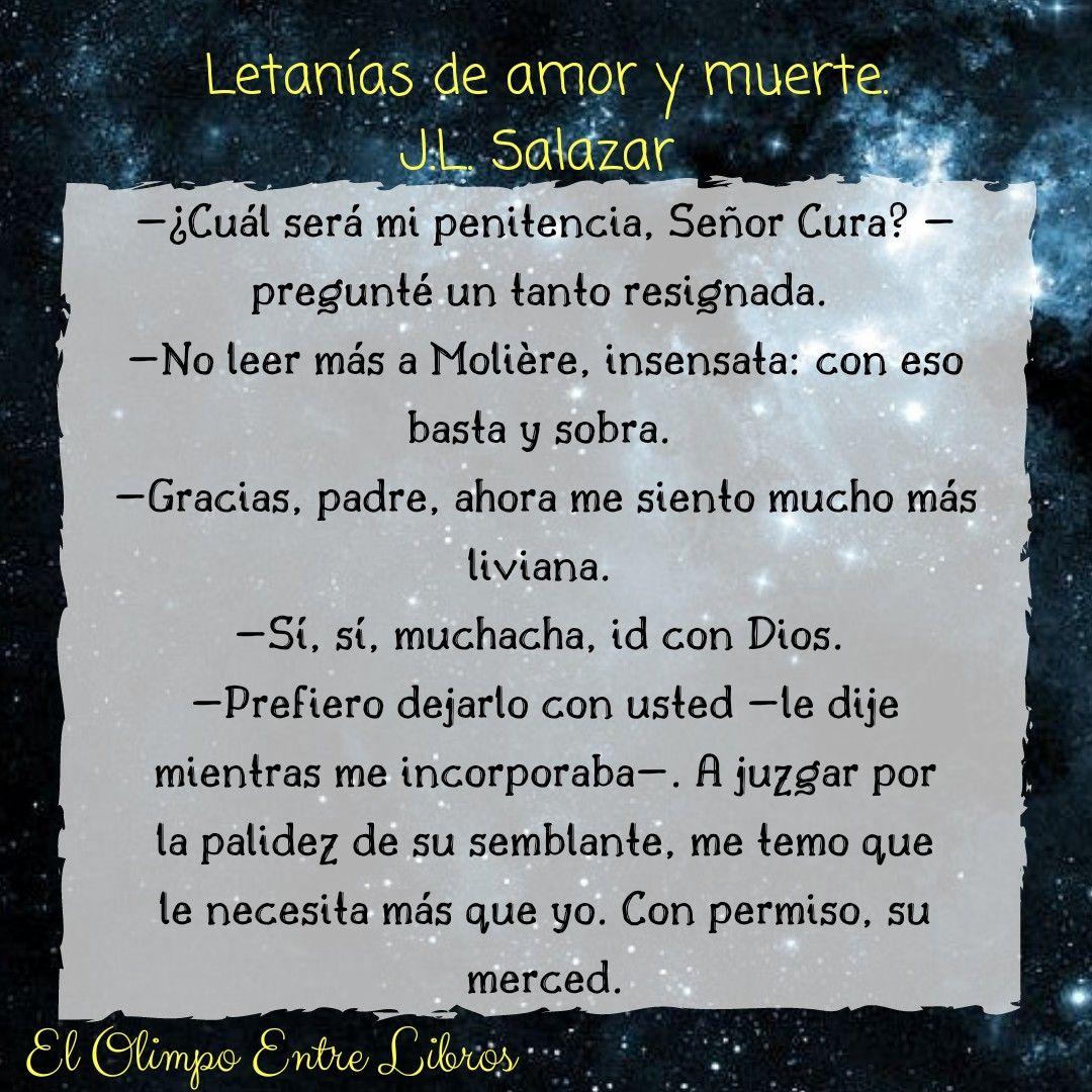 Frases De Letanias De Amor Y Muerte Libro De J L Salazar