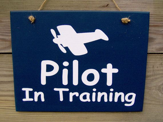 Pilot In Training Wood Vinyl Sign Boy Young Man by heartfeltgiver