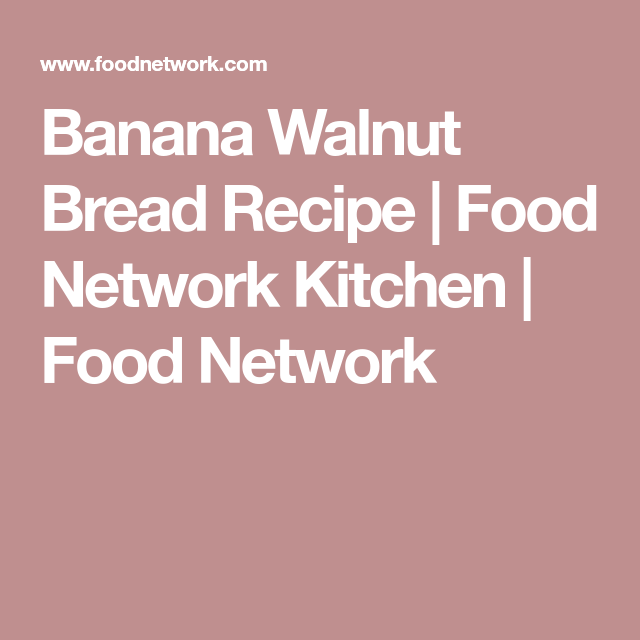 Banana walnut bread recipe banana walnut bread bread recipes banana walnut bread recipe banana walnut bread bread recipes and bananas forumfinder Images