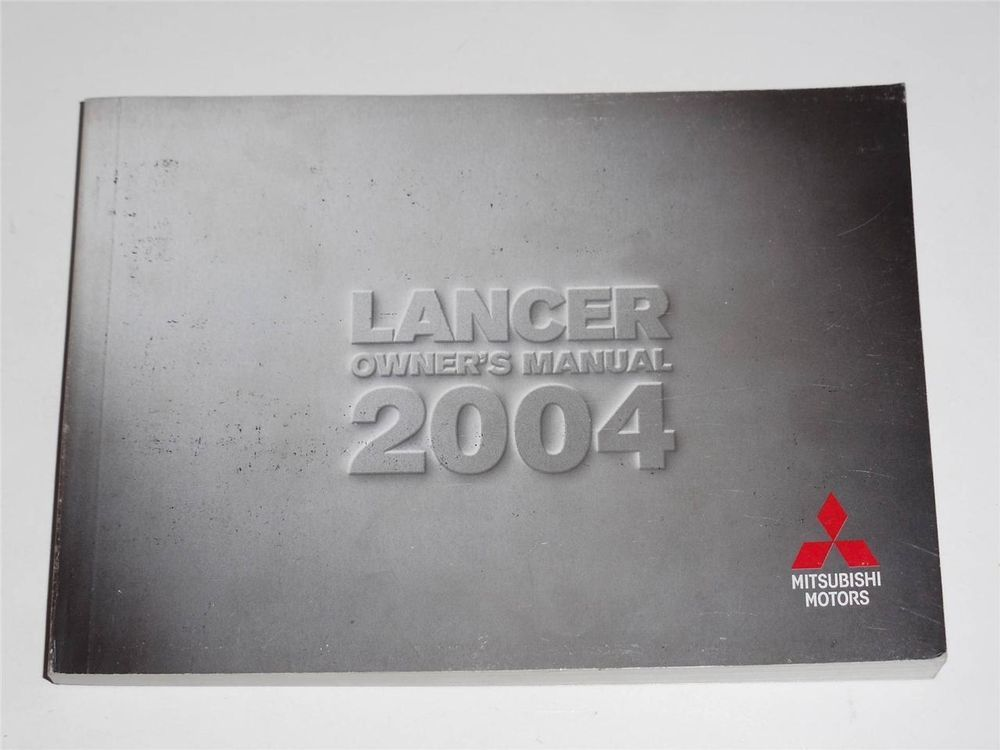 2004 Mitsubishi Lancer Owners Manual Book Owners Manuals Mitsubishi Lancer Lancer
