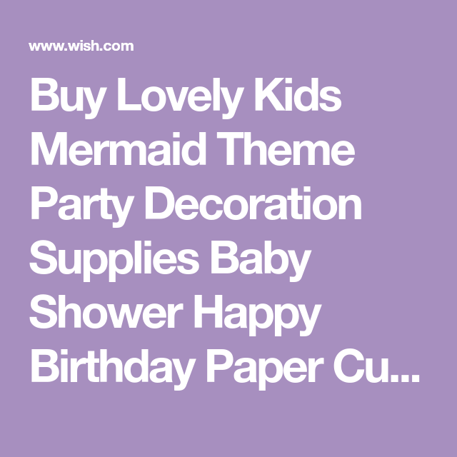 Buy Lovely Kids Mermaid Theme Party Decoration Supplies Baby Shower Happy Birthday Paper Cup Plate Hat