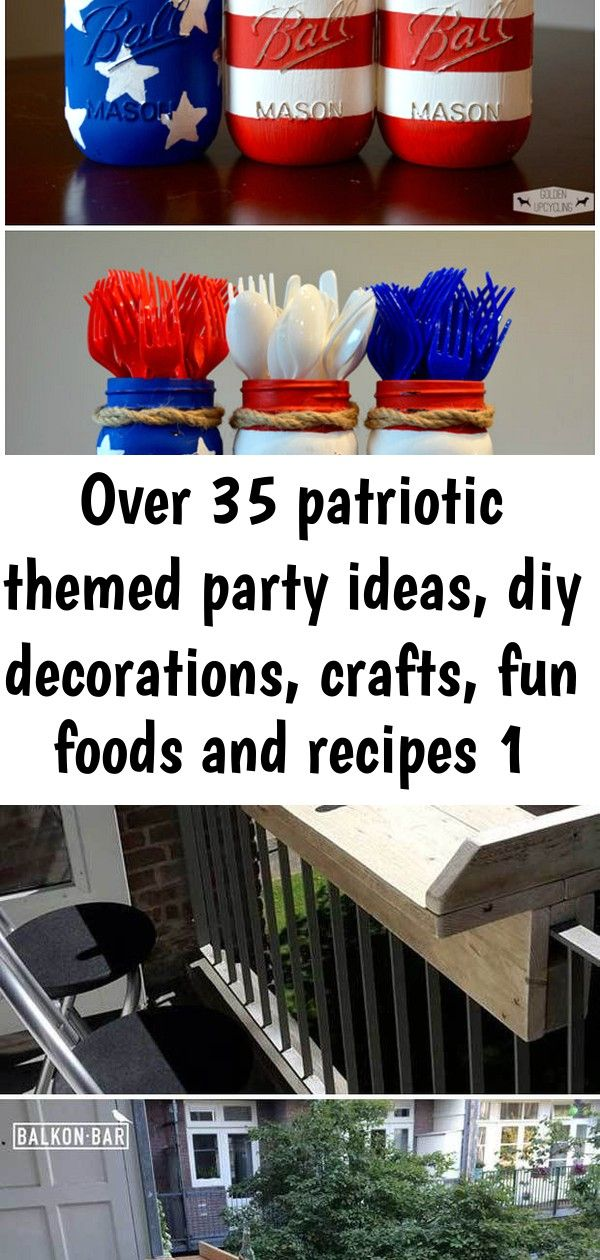 Over 35 patriotic themed party ideas, diy decorations, crafts, fun foods and recipes 1 #labordayfoodideas
