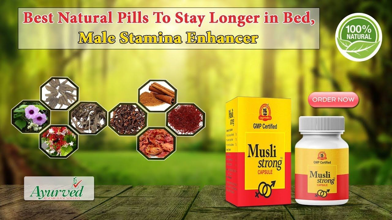 Best Natural Pills to Stay Longer in Bed, Male Stamina