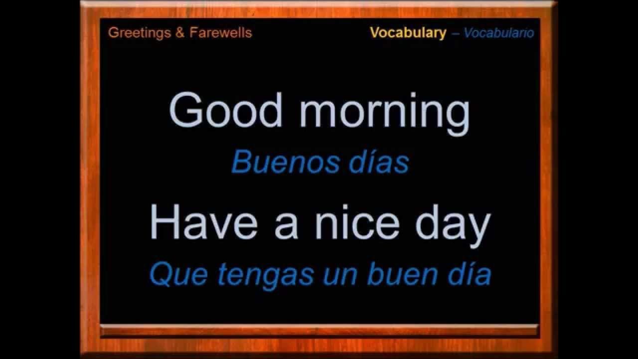 Que pase un buen dia en inglés