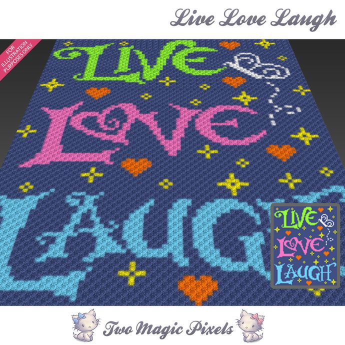 Live Love Laugh crochet blanket pattern; c2c, cross stitch; graph ...