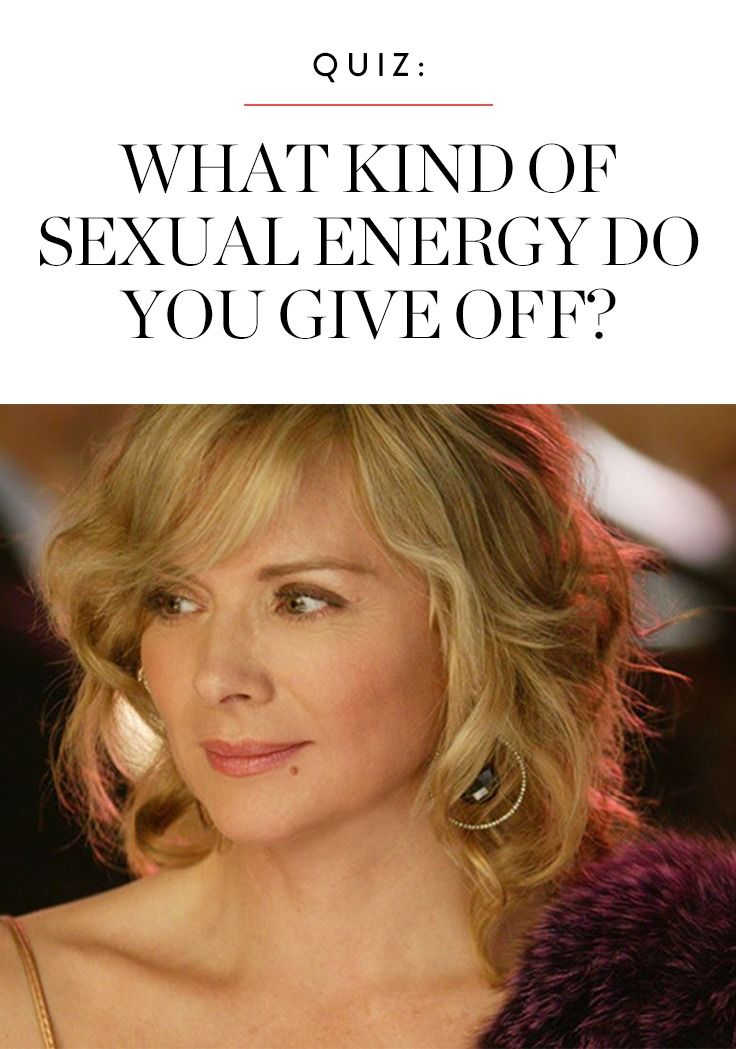 What Kind of Sexual Energy Do You Give Off? | News