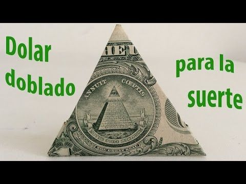 Como doblar billete de d lar en triangulo para la suerte - Como atraer dinero y buena suerte ...