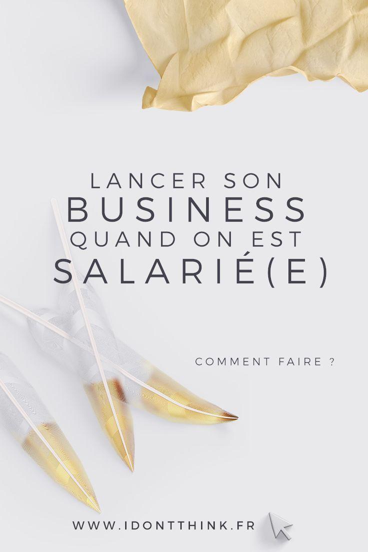 lancer son petit business tout en  u00e9tant salari u00e9   c u0026 39 est