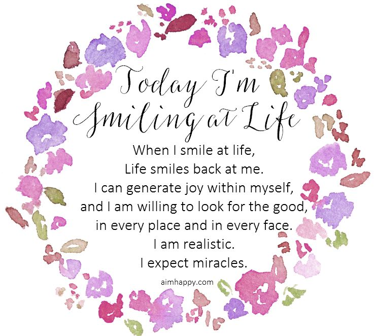A Positive #Affirmation to #Smile at Life #happiness | Thoughtful ...