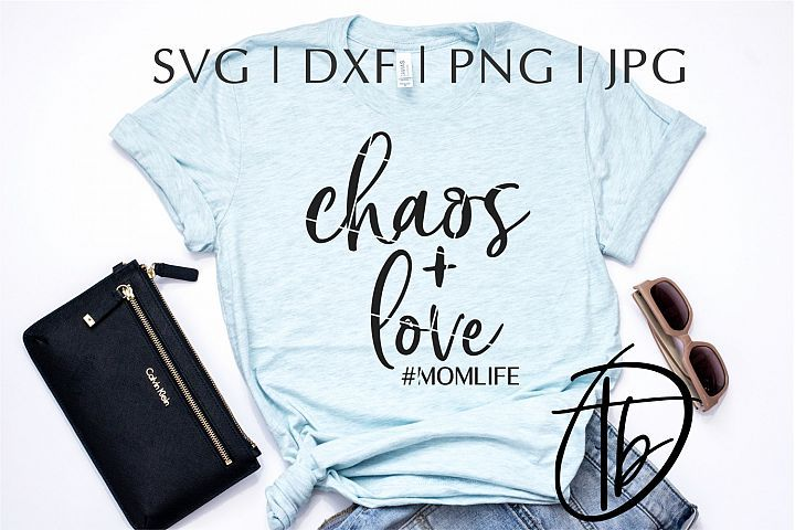 Download Chaos and Love SVG, Chaos SVG, Parenting SVG (100910 ...
