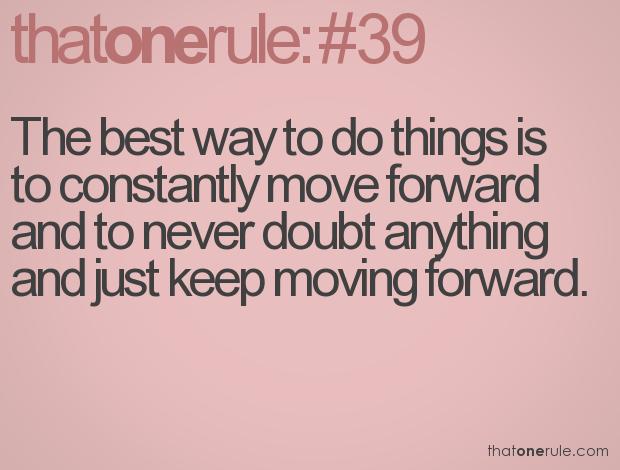 Moving forward<3